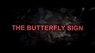 THE BUTTERFLY SIGN - Debut Trailer