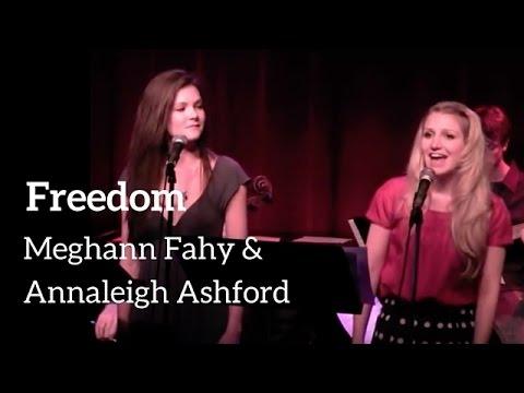 FREEDOM - Meghann Fahy & Annaleigh Ashford