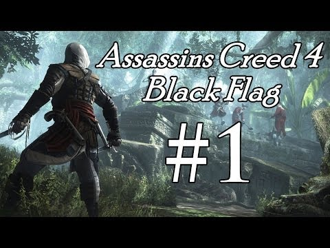 Assassin's Creed 4 Black Flag Walkthrough - Part 1 - Sailing To Havana (Xbox/PS3/PC)