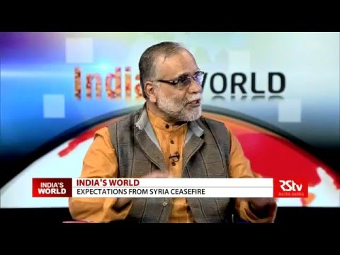 India's World -  Expectations from Syria ceasefire