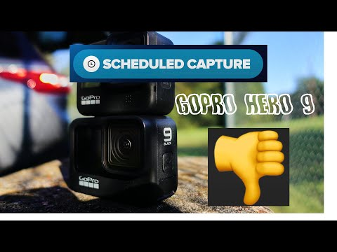 GoPro Hero 9 Scheduled Capture NOT WORKING!!!