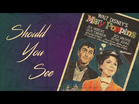 Should you see Mary Poppins?