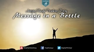 Message in a Bottle | Amazing Thought Provoking Poetry