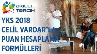 YKS 2018 - Celil VARDAR'la Puan Hesaplama Formülleri