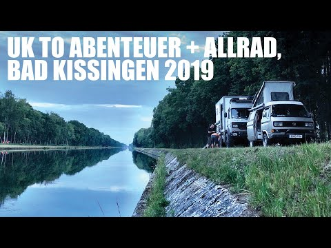 A week long trip - UK To Abenteuer & Allrad, Bad Kissingen 2019