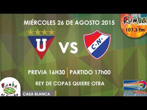 LIGA DE QUITO vs CLUB NACIONAL DE PARAGUAY