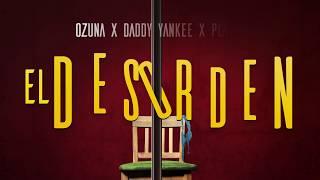 Download lagu Ozuna x Daddy Yankee x Plan B - El Desorden [Lyric Video]