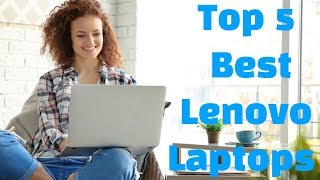 ✅Top 5 Best Lenovo Laptops in 2019 - Which Is The Best Lenovo Laptop ?