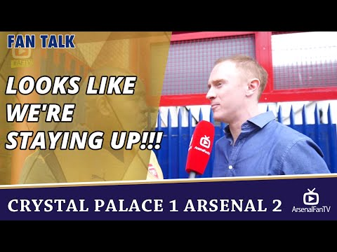 Looks Like We're STAYING UP!!!  | Crystal Palace 1 Arsenal 2