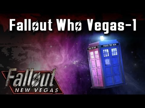 Fallout New Vegas Mods: Fallout Who Vegas - Part 1