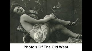 Photo's Of The Old West