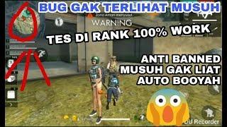 BUG GHOST DI RANK 100% WORK || GAK KELIATAN SAMA MUSUH COY