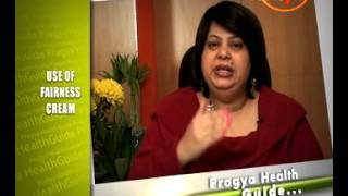 Truth About Fairness Creams-Tips For Applying Fairness Cream-Dr.Shehla Aggarwal(Dermatologist)