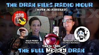 The Drax Files Radio Hour with Jo Yardley Show #106: The full [Monty] Drax