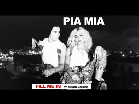 Pia Mia Feat. Austin Mahone - Fill Me In  (produced By Nic Nac) video