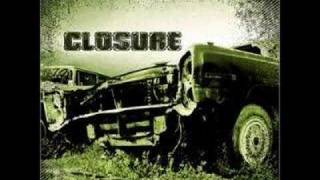 Watch Closure You Are My Hatred video