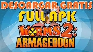 Descargar Worms 2 Armageddon - Android - Full apk Gratis - apk+sd