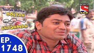 Taarak Mehta Ka Ooltah Chashmah - तारक मेहता - Episode 1748 - 27th August, 2015