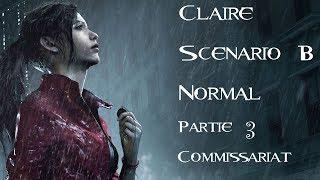 Resident Evil 2 - Claire - Scénario B - Normal - Partie 3