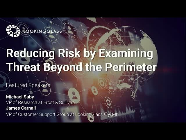 Reducing Risk by Examining Threats Beyond the Perimeter