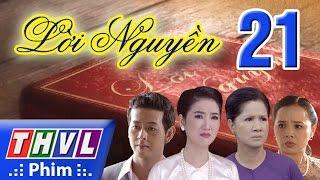 THVL | Lời nguyền - Tập 21