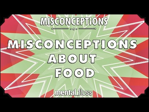 Misconceptions About Food - mental_floss on YouTube (Ep. 2)