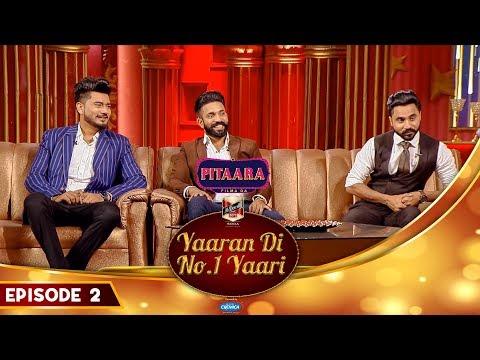 Dilpreet Dhillon, Desi Crew | Ammy Virk | Yaaran Di No.1 Yaari Episode 2 | PitaaraTV