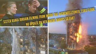 Sister Rania Ibrham Filming From InsideThe #GrenfellTower,23rd floor.