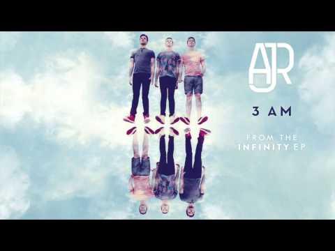 Ajr - 3am