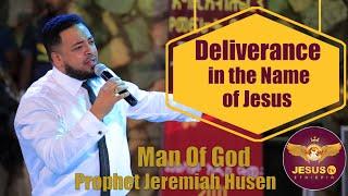 Man of God Prophet Jeremiah Husen Deliverance Time