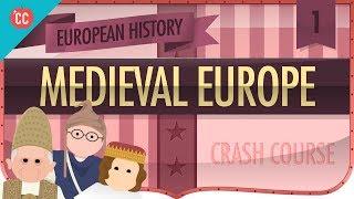 Medieval Europe Crash Course European History 1