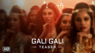 KGF: Gali Gali Song Teaser | Mouni Roy | Tanishk Bagchi | Song Releasing Soon