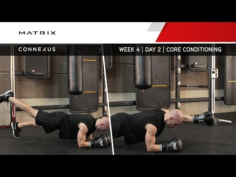 Connexus - Boxing - Week 4 - Day 2 - Core Conditioning