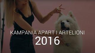 Apart, Artelioni i psy - sesja 2016