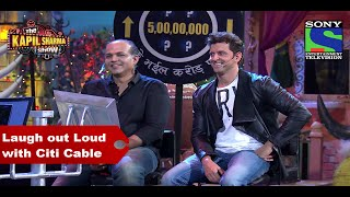 Laugh out Loud with Citi Cable from the Kapil Sharma Show