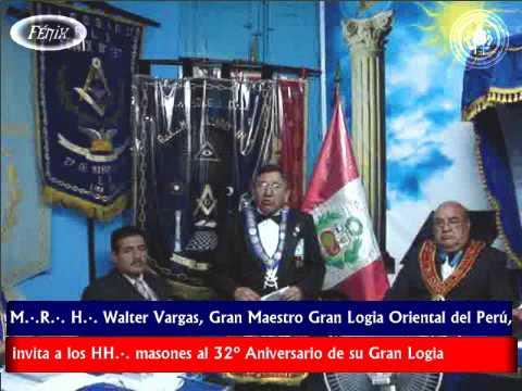 MRH Walter Vargas, Gran Maestro Gran Logia Oriental del Perú, invita a los HH masones al 32 Aniversario de su Gran Logia