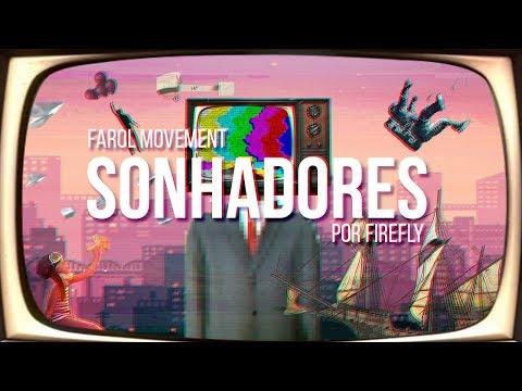 SONHADORES - FireFly(prod. Farol Movement)