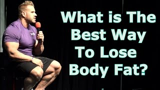 What is The Best Way To Lose Body Fat? - Jay Cutler