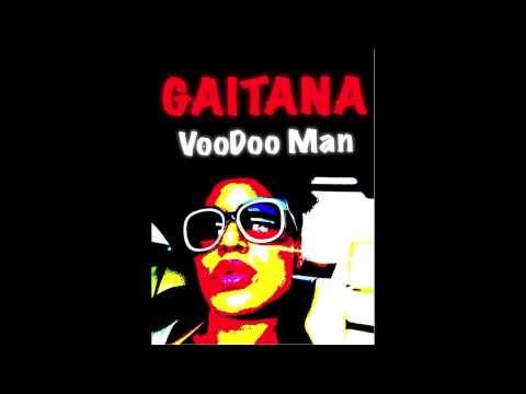 Gaitana - Voodoo Man (audio)