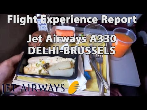 Trip report : Jet Airways | Delhi to Brussels | 9W230 | A330 | Economy | DEL - BRU