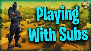 ?FAMILY FRIENDLY! PLAYING WITH SUBS!!! FORTNITE BATTLE ROYALE!!!
