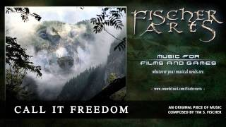Tim S. Fischer - Call It Freedom