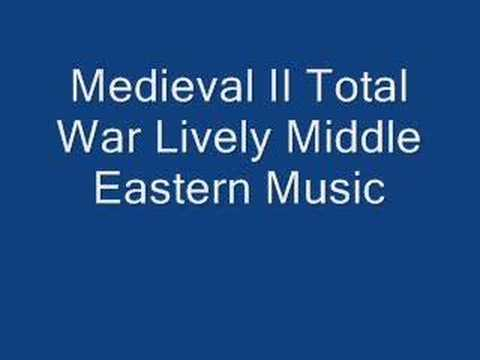 Medieval II Total War Lively Middle Eastern Music