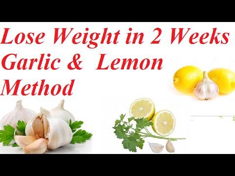 How to lose weight with garlic and lemon