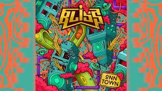 BLiSS - Onn Town