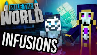 Minecraft Rule The World #72 - Infusions