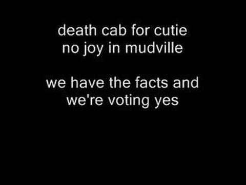 Death Cab For Cutie - No Joy In Mudville