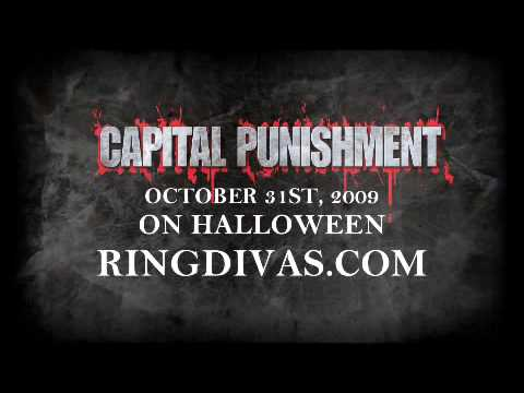 RingDivas.com 2009 Capital Punishment Promo (Womens Wrestlin