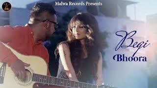 BHOORA LITTARAN - BEGI - LATEST PUNJABI SONG 2016 || MALWA RECORDS