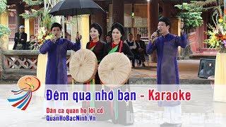 Đêm qua nhớ bạn - Karaoke beat chuẩn - Quan Họ Bắc Ninh